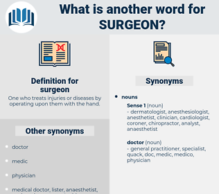 surgeon, synonym surgeon, another word for surgeon, words like surgeon, thesaurus surgeon