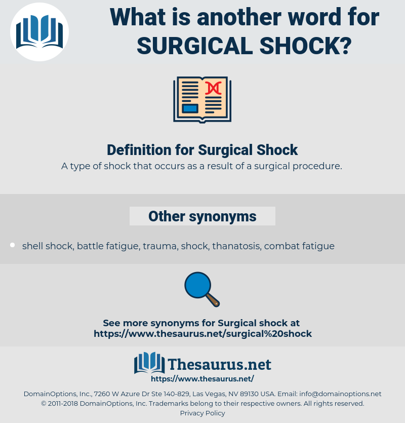 Surgical Shock, synonym Surgical Shock, another word for Surgical Shock, words like Surgical Shock, thesaurus Surgical Shock