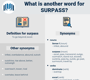 surpass, synonym surpass, another word for surpass, words like surpass, thesaurus surpass