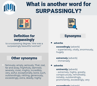 surpassingly, synonym surpassingly, another word for surpassingly, words like surpassingly, thesaurus surpassingly