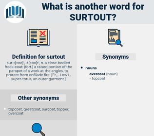 surtout, synonym surtout, another word for surtout, words like surtout, thesaurus surtout