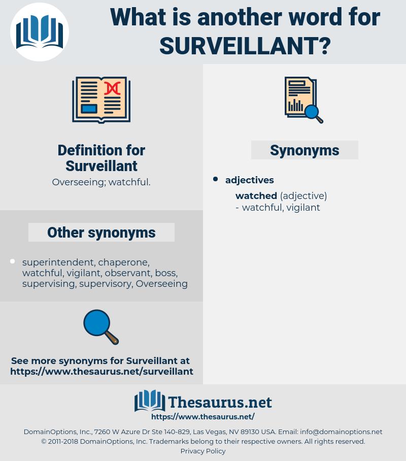 Surveillant, synonym Surveillant, another word for Surveillant, words like Surveillant, thesaurus Surveillant