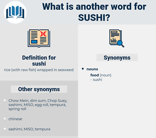 sushi, synonym sushi, another word for sushi, words like sushi, thesaurus sushi