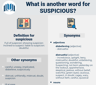 suspicious, synonym suspicious, another word for suspicious, words like suspicious, thesaurus suspicious