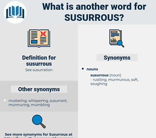 susurrous, synonym susurrous, another word for susurrous, words like susurrous, thesaurus susurrous