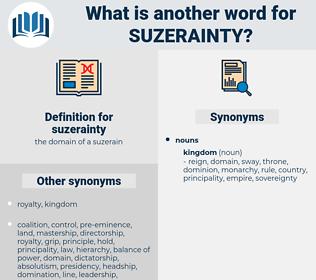 suzerainty, synonym suzerainty, another word for suzerainty, words like suzerainty, thesaurus suzerainty
