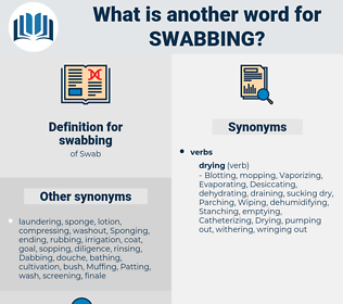 swabbing, synonym swabbing, another word for swabbing, words like swabbing, thesaurus swabbing
