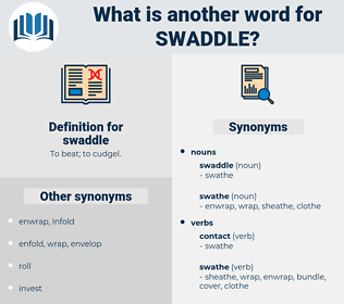 swaddle, synonym swaddle, another word for swaddle, words like swaddle, thesaurus swaddle
