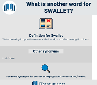 Swallet, synonym Swallet, another word for Swallet, words like Swallet, thesaurus Swallet