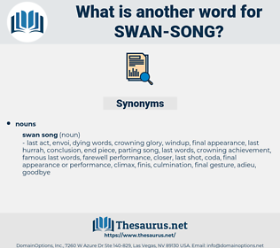 swan song, synonym swan song, another word for swan song, words like swan song, thesaurus swan song
