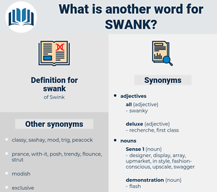 swank, synonym swank, another word for swank, words like swank, thesaurus swank