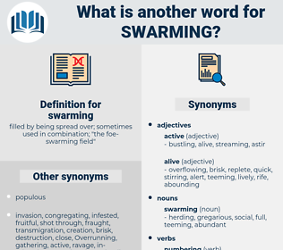 swarming, synonym swarming, another word for swarming, words like swarming, thesaurus swarming