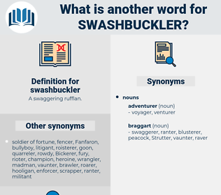 swashbuckler, synonym swashbuckler, another word for swashbuckler, words like swashbuckler, thesaurus swashbuckler