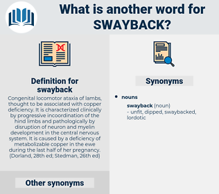 swayback, synonym swayback, another word for swayback, words like swayback, thesaurus swayback