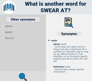 swear at, synonym swear at, another word for swear at, words like swear at, thesaurus swear at