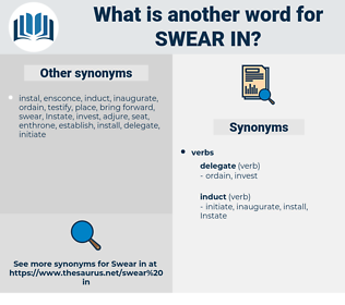 swear in, synonym swear in, another word for swear in, words like swear in, thesaurus swear in
