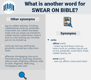 swear on bible, synonym swear on bible, another word for swear on bible, words like swear on bible, thesaurus swear on bible