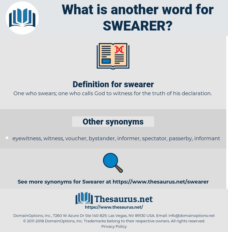 swearer, synonym swearer, another word for swearer, words like swearer, thesaurus swearer