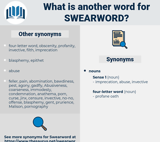 swearword, synonym swearword, another word for swearword, words like swearword, thesaurus swearword