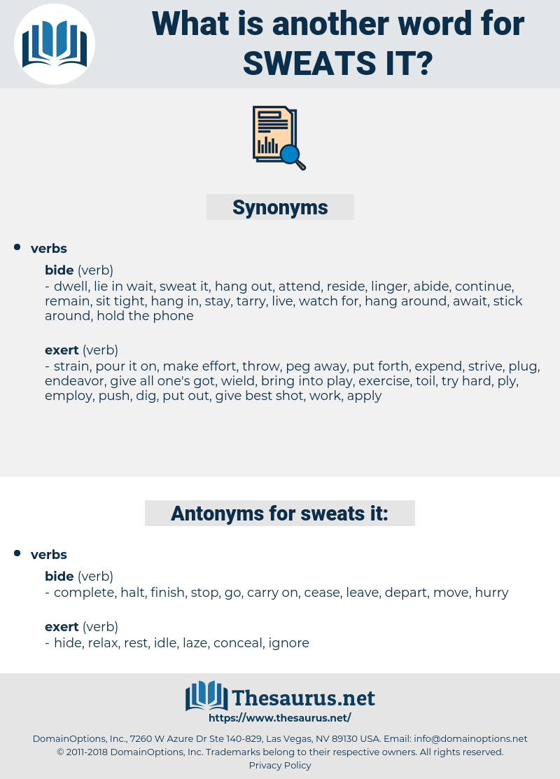sweats it, synonym sweats it, another word for sweats it, words like sweats it, thesaurus sweats it
