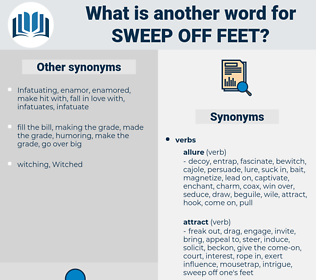 sweep off feet, synonym sweep off feet, another word for sweep off feet, words like sweep off feet, thesaurus sweep off feet