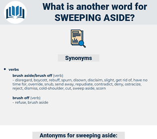 sweeping aside, synonym sweeping aside, another word for sweeping aside, words like sweeping aside, thesaurus sweeping aside