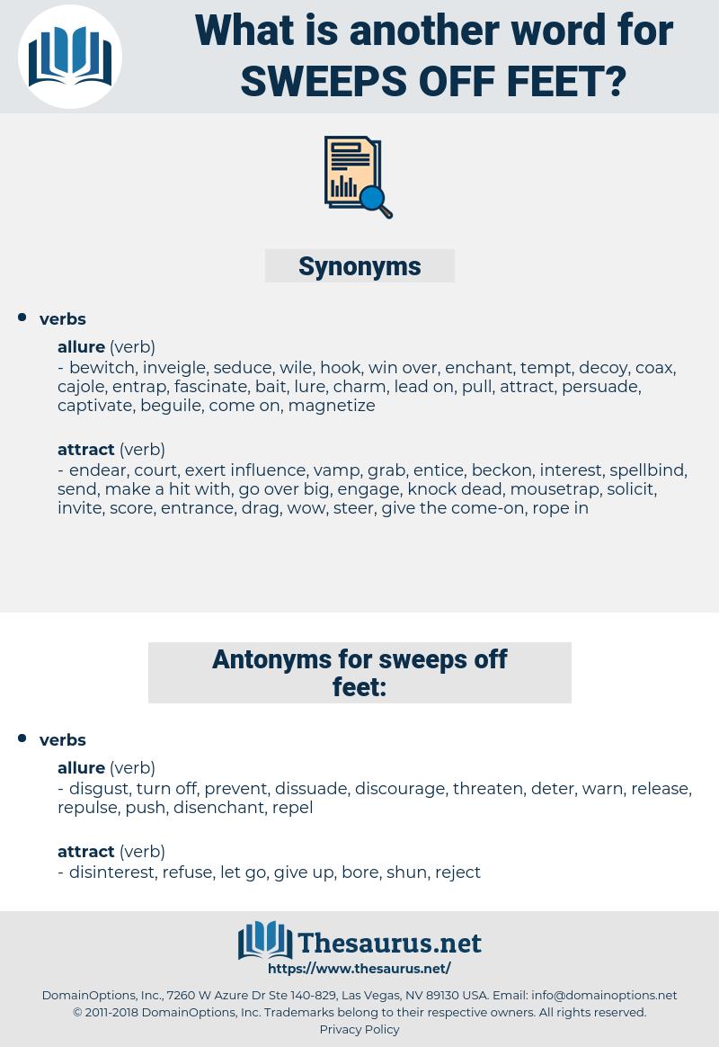 sweeps off feet, synonym sweeps off feet, another word for sweeps off feet, words like sweeps off feet, thesaurus sweeps off feet
