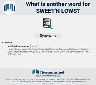 sweet'n lows, synonym sweet'n lows, another word for sweet'n lows, words like sweet'n lows, thesaurus sweet'n lows