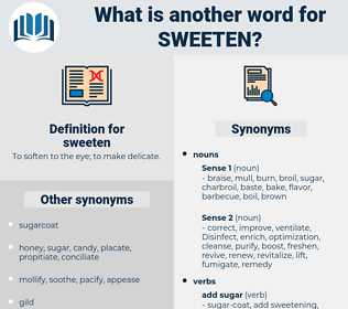 sweeten, synonym sweeten, another word for sweeten, words like sweeten, thesaurus sweeten