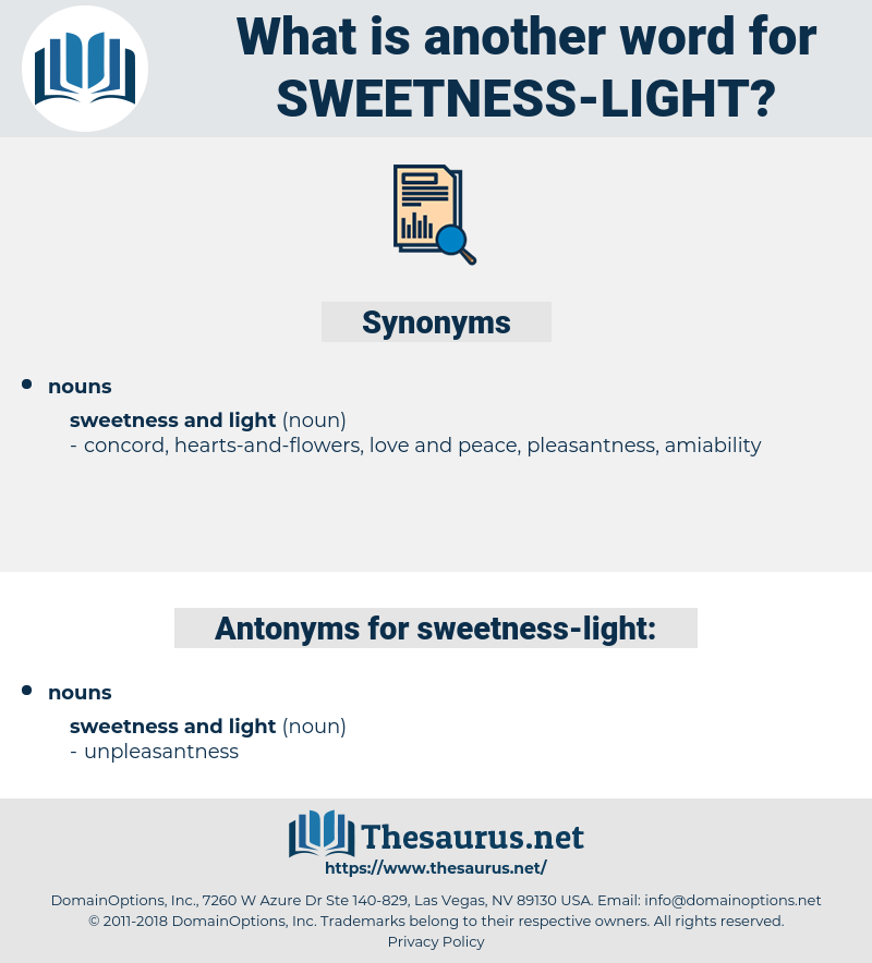 sweetness light, synonym sweetness light, another word for sweetness light, words like sweetness light, thesaurus sweetness light