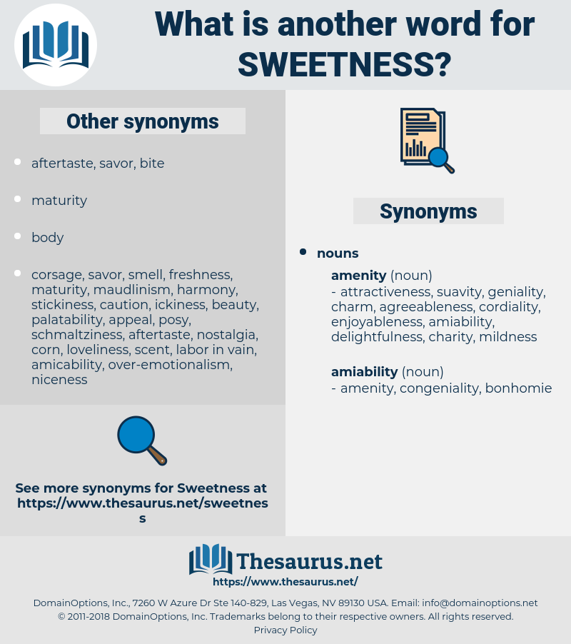 Sweetness, synonym Sweetness, another word for Sweetness, words like Sweetness, thesaurus Sweetness