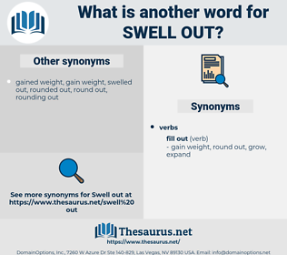 swell out, synonym swell out, another word for swell out, words like swell out, thesaurus swell out