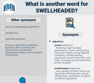 swellheaded, synonym swellheaded, another word for swellheaded, words like swellheaded, thesaurus swellheaded