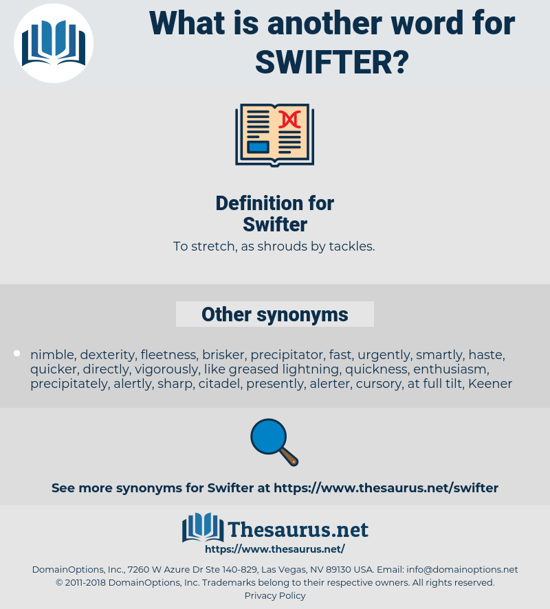 Swifter, synonym Swifter, another word for Swifter, words like Swifter, thesaurus Swifter
