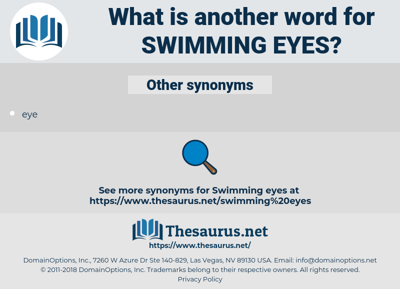 swimming eyes, synonym swimming eyes, another word for swimming eyes, words like swimming eyes, thesaurus swimming eyes