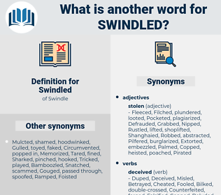 Swindled, synonym Swindled, another word for Swindled, words like Swindled, thesaurus Swindled