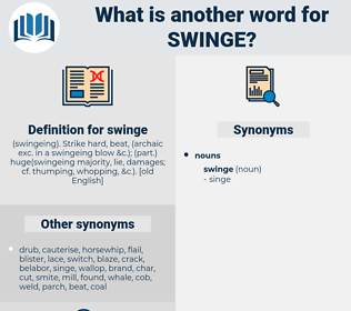 swinge, synonym swinge, another word for swinge, words like swinge, thesaurus swinge