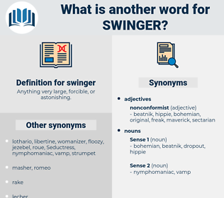 swinger, synonym swinger, another word for swinger, words like swinger, thesaurus swinger