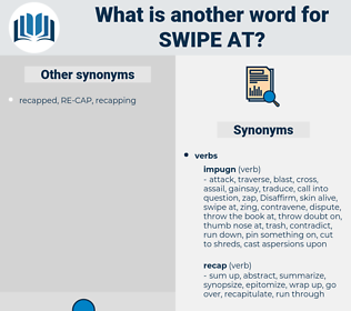 swipe at, synonym swipe at, another word for swipe at, words like swipe at, thesaurus swipe at