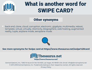 swipe card, synonym swipe card, another word for swipe card, words like swipe card, thesaurus swipe card