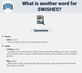 swishes, synonym swishes, another word for swishes, words like swishes, thesaurus swishes