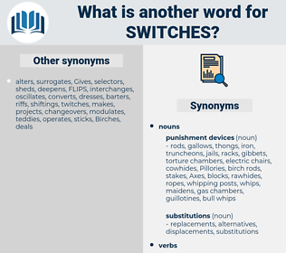 switches, synonym switches, another word for switches, words like switches, thesaurus switches