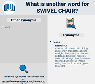swivel chair, synonym swivel chair, another word for swivel chair, words like swivel chair, thesaurus swivel chair