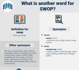 swop, synonym swop, another word for swop, words like swop, thesaurus swop