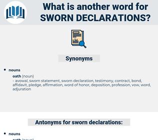 sworn declarations, synonym sworn declarations, another word for sworn declarations, words like sworn declarations, thesaurus sworn declarations