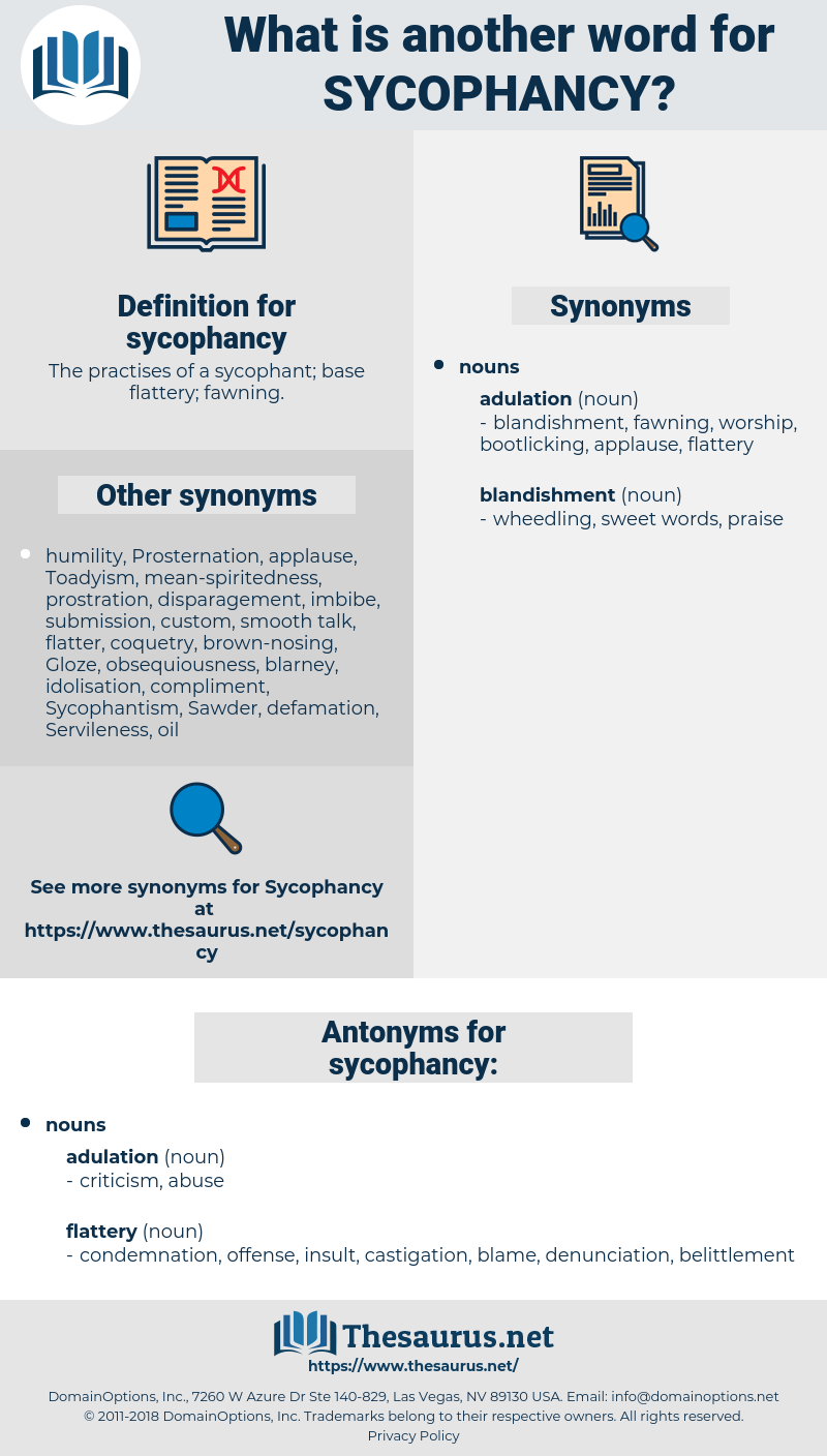sycophancy, synonym sycophancy, another word for sycophancy, words like sycophancy, thesaurus sycophancy