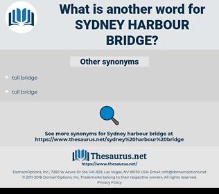 sydney harbour bridge, synonym sydney harbour bridge, another word for sydney harbour bridge, words like sydney harbour bridge, thesaurus sydney harbour bridge