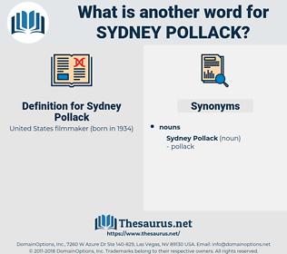 Sydney Pollack, synonym Sydney Pollack, another word for Sydney Pollack, words like Sydney Pollack, thesaurus Sydney Pollack