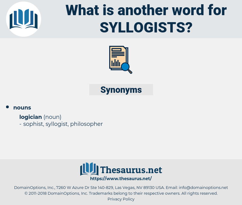 syllogists, synonym syllogists, another word for syllogists, words like syllogists, thesaurus syllogists