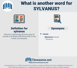 sylvanus, synonym sylvanus, another word for sylvanus, words like sylvanus, thesaurus sylvanus